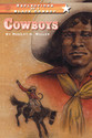 REFLECTIONS OF A BLACK COWBOY: COWBOYS