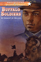 REFLECTIONS OF A BLACK COWBOY: BUFFALO SOLDIERS