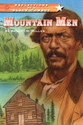 REFLECTIONS OF A BLACK COWBOY: MOUNTAIN MEN