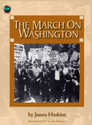 JAMES HASKINS SERIES - THE MARCH ON WASHINGTON