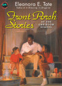 FRONT PORCH STORIES AT THE ONE ROOM SCHOOL