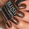 AVAILABLE AT GIRLY BITS COSMETICS www.girlybitscosmetics.com Spiced Cocoa (BLUSH Beauties Fall Collaboration Collection) by Blush Lacquers | Photo credit: @housewifenails