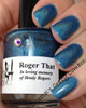 Swatch courtesy of Crystal's Crazy Combos | GIRLY BITS COSMETICS Roger That
