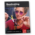 Glass Beadmaking with Kristina Logan - DVD
