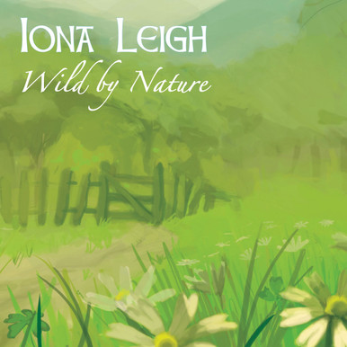Wild By Nature by Iona Leigh - digital album cover
