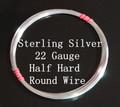 22 Gauge Sterling Silver Half Hard Round Wire