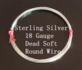 18 Gauge Sterling Silver Dead Soft Round Wire