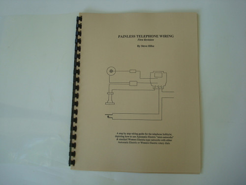 Antique Telephone Wiring And Diagram Book Painless Telephone Wiring By Steve Hilsz