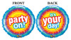 "18"" It's Your Day - Party On Mylar Foil Balloon"
