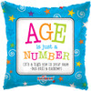 "18"" Age Is Just A Number   Mylar Foil Balloon"