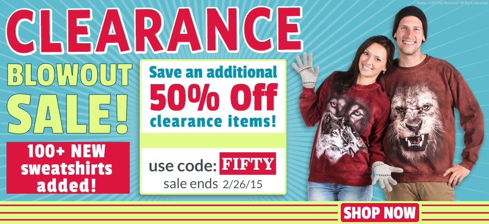 Clearance Sale. Save an additional 50% off clearance items! Use Code FIFTY.