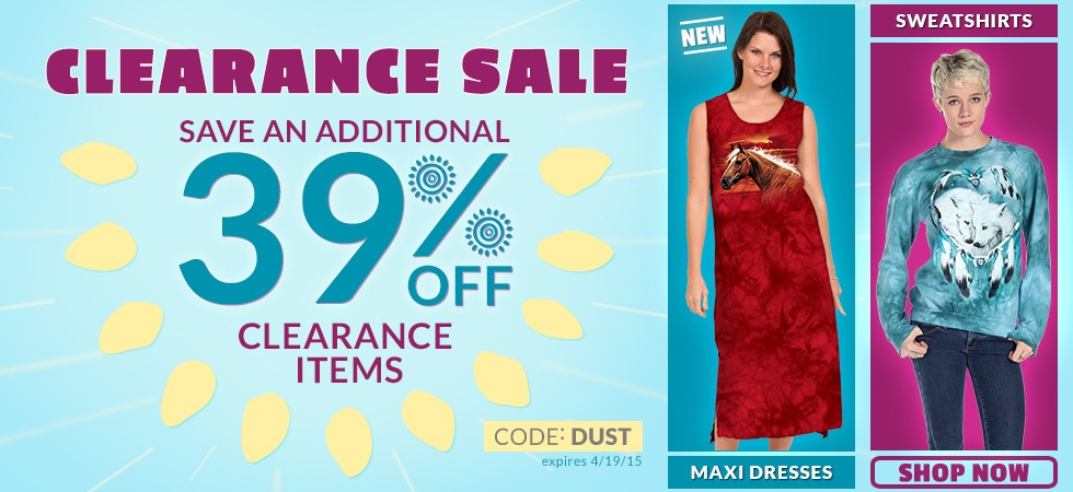 CLEARANCE SALE save an additional 39% Off Clearance Items. use code: DUST expires 4-19-15