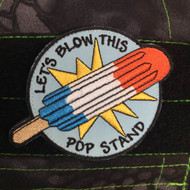 Let's Blow This Pop Stand Embroidered Morale Patch SurplusAmmo.com