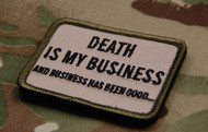 Surplus Ammo | Surplusammo.com Death Is My Business Multicam Embroidered Morale Patch