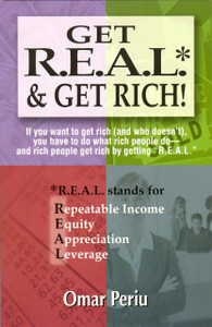 Get Real & Get Rich!