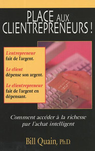 Place Aux Clientrepreneurs! (Pro Sumer Power)