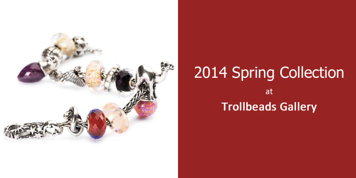 2014 Spring Trollbeads Collection