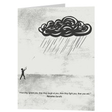 Greeting Card - FIRST THEY IGNORE YOU, THEN THEY LAUGH AT YOU...