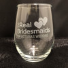 Custom Etched The Real Bridesmaids Of [NAME]'s Wedding Glasses Set of 4
