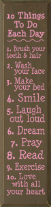 10 Things To Do Each Day... Wood Sign