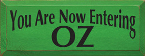 You Are Now Entering Oz Wood Sign
