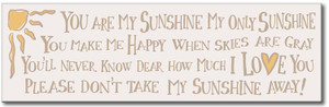 """You Are My Sunshine Wood Sign White 16"""""""