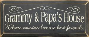 Grammy & Papa's House