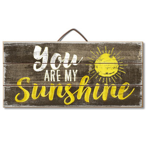 You Are My Sunshine Wood Slatted Sign