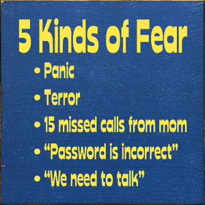 5 Kinds of Fear Wood Sign