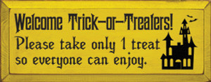 Welcome Trick-or-Treaters! Wood Sign