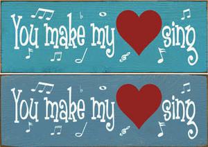 CUSTOM You Make My Heart Sing 3.5x10