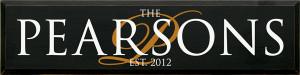 CUSTOM The Pearsons Est 2012
