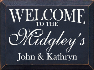 CUSTOM Welcome To The Midgley's 9x12