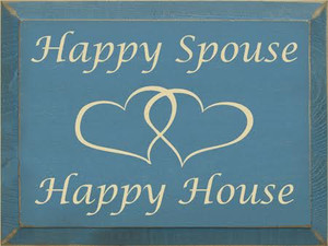 CUSTOM Happy Spouse  Happy House 9x12