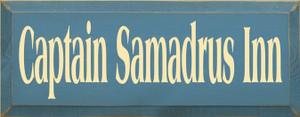 CUSTOM Captain Samadrus Inn 7x18