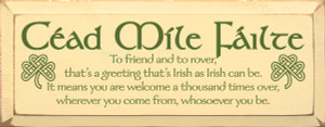 Cead Mile Failte - To Friend And To Rover... Wood Sign