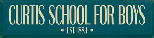 CUSTOM Curtis School For Boys 9x36