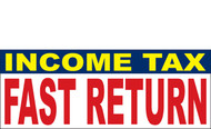 Income Tax Banners-Vinyl-Outdoor 1300