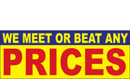 We Meet or Beat any Price Vinyl Banner Sign Style 1100