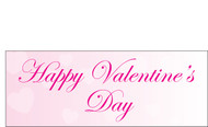 Happy Valentine's Day Banners Sign Vinyl 2000