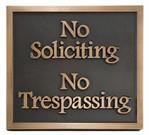 No Soliciting No Trespassing