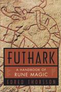 Futhark: Handbook Of Rune Magic