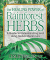 The Healing Power of Rainforest Herbs - Leslie Taylor ND