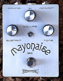 Skreddy Mayonaise Mk III distortion fuzz guitar pedal
