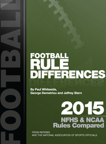 2015 Football Rule Differences: NFHS & NCAA Rules Compared