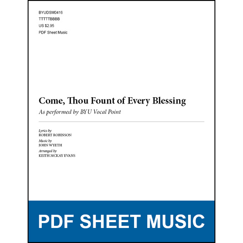 Come, Thou Fount of Every Blessing (arr. Keith McKay Evans - TTBB) [PDF Sheet Music]