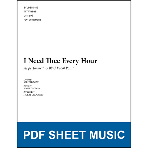 I Need Thee Every Hour (Arr. by McKay Crockett - TTBB) [PDF Sheet Music]
