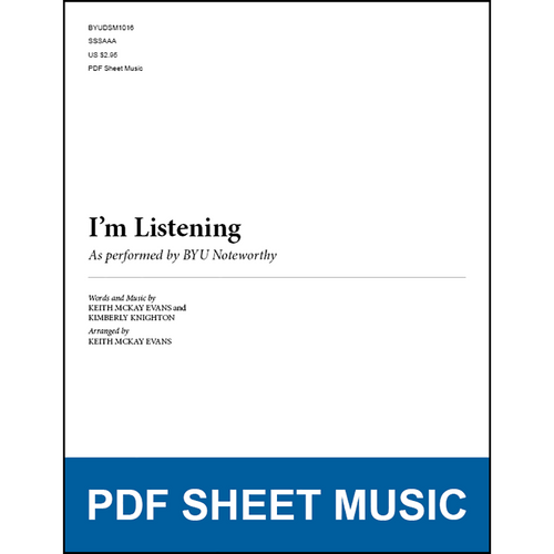 I'm Listening (Arr. by Keith McKay Evans - SSAA) [PDF Sheet Music]