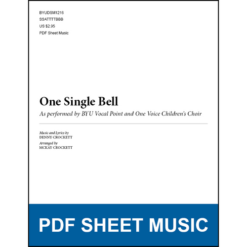 One Single Bell (Arr. by McKay Crockett - SATB) [PDF Sheet Music]