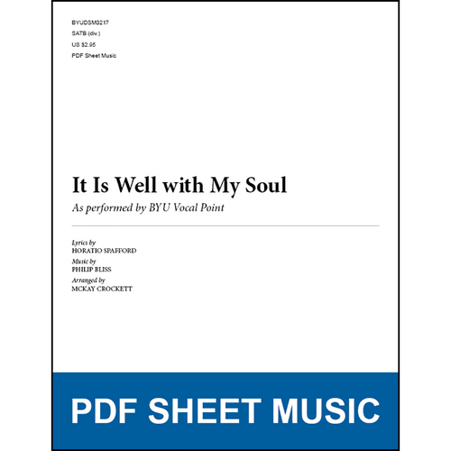It Is Well with My Soul (Arr. by McKay Crockett - SATB) [PDF Sheet Music]